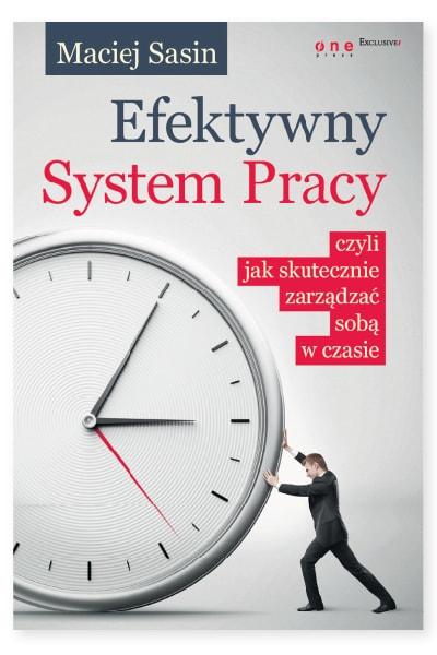 Efektywny System Pracy, czyli jak skutecznie zarządzać sobą w czasie – książka