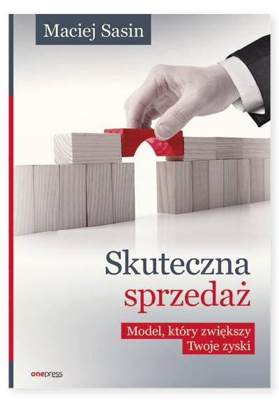 Skuteczna sprzedaż, model który zwiększy Twoje zyski – książka