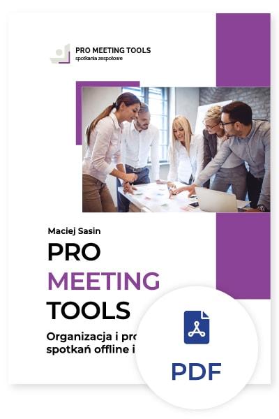 Pro Meeting Tools. Organizacja i prowadzenie spotkań offline i online. Ebook